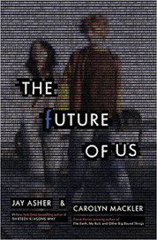 The Future of Us by Jay Asher and Carolyn Mackler | Young Adult Fiction | Scoop.it