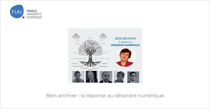 [Today] MOOC Bien archiver : la réponse au désordre numérique | MOOC Francophone | Scoop.it
