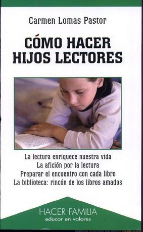 Cómo hacer hijos lectores | FAMILIAS LECTORAS | Scoop.it