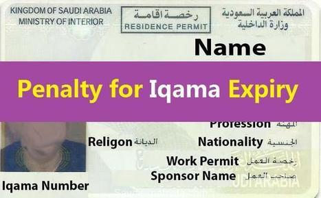 Penalties on Iqama Expiry in Saudi Arabia - Sau