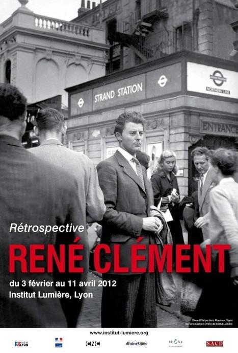 Institut Lumière : Rétrospective René Clément | LYFtv - Lyon | Scoop.it