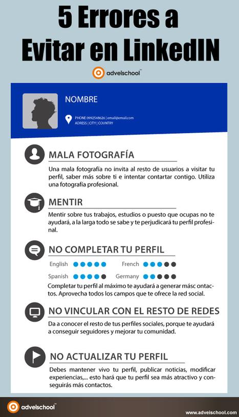 5 errores a evitar en Linkedin #infografia #infographic #socialmedia | Educación con tecnología | Scoop.it