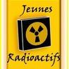 Infor Jeunes radioactifs !
