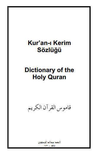 AR) (TR) (EN) (PDF) – Kur'an-ı Kerim Sözlüğü / Dictionary of