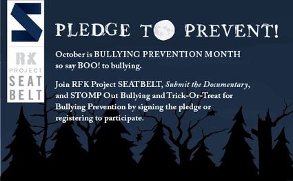 """""""Trick-or-Treat for Bullying Prevention"""" Campaign Launch - RFK Project SEATBELT 