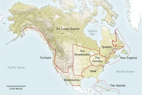 Nine Nations of North America, 30 Years Later | Human Geography is Everything! | Scoop.it