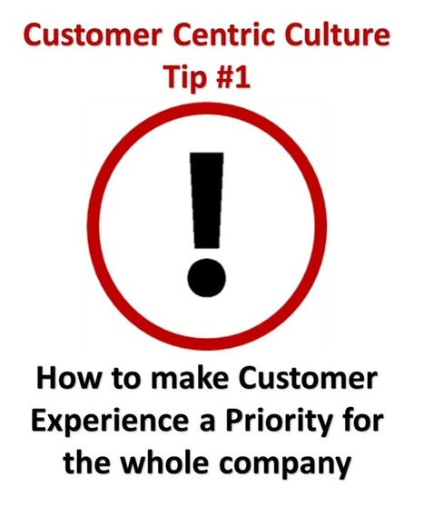 How to Make Customer Experience a Priority for the Whole Company | Guest Service | Scoop.it