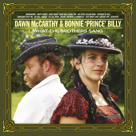 """Dawn McCarthy & Bonnie """"Prince"""" Billy Sing The Brothers 