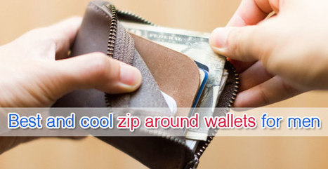 Best and cool zip around wallets for men (Updated 2016) - Best Wallets 2015 - 2016 | Best bag 2016 | Scoop.it