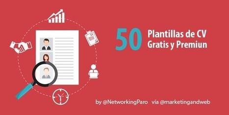 50 Mejores Plantillas de Curriculum Vitae Gratis para crear tu mejor CV | El colador | Scoop.it