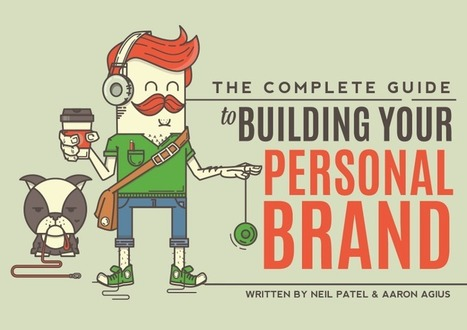 The Complete Guide to Building Your Personal Brand | Web Analytics and Web Copy | Scoop.it
