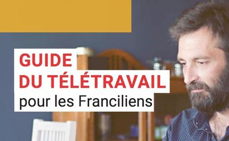 Guide du télétravail pour les Franciliens | #InnovationInWar by IE-Club | Scoop.it