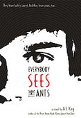 West Allis Public Library Teen Events: Book Review: Everybody Sees the Ants by A.S. King | Young Adult Fiction | Scoop.it