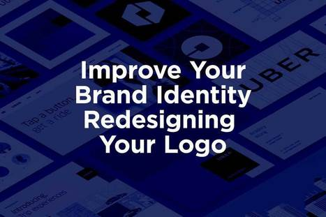 Improve Your Brand Identity by Redesigning Your Logo   Blogging, Social Media & Tools   Scoop.it