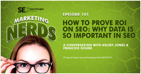 How to Prove ROI on SEO: What Data is so Important in SEO | SEJ | Content Strategy |Brand Development |Organic SEO | Scoop.it