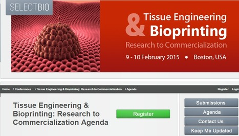 Tissue Engineering & Bioprinting: Research to Commercialization Agenda | Tissue  and organ Engineering and Manufacturing | Scoop.it