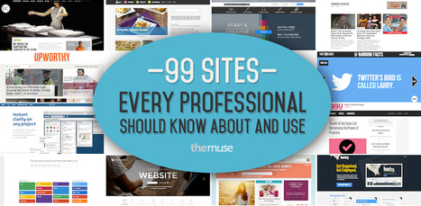 99 Sites That Every Professional Should Know About and Use | Wepyirang | Scoop.it