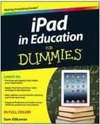 Technology Bits Bytes & Nibbles   New book about iPads in Education by Sam Gliksman   ipad2learn #iPad #E-Learning #schreiben #lernen #m-learning   Scoop.it