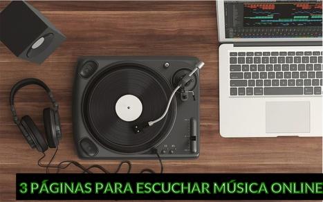 3 buenas páginas para escuchar música en streaming | INTELIGENCIA GLOBAL | Scoop.it