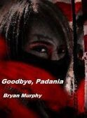 Smashwords — Goodbye, Padania — A book by Bryan Murphy | Authors, Books, and So Much More! | Scoop.it