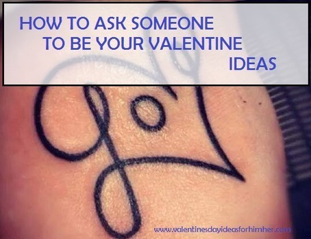 Valentines Day Ideas For Him Her | Valentines Day 2015 | Valentines Day  Preparations! : How To Ask Someone To Be Your Valentine