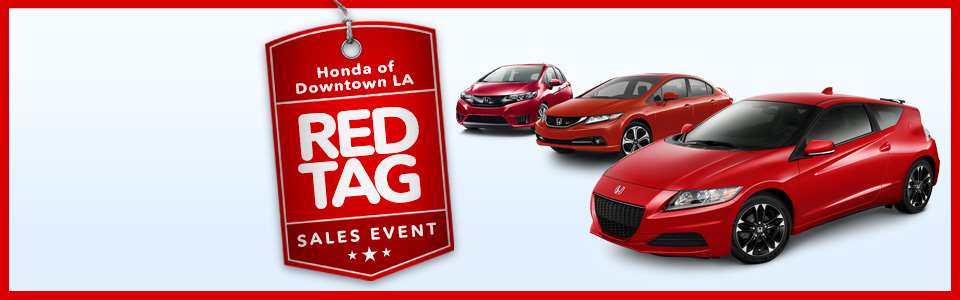 Honda Of Downtown Los Angeles Red Tag Sales Eve.