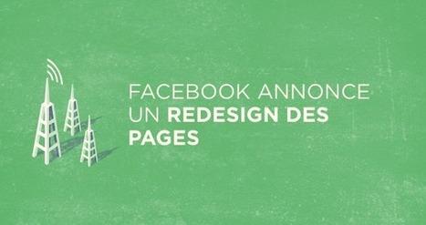 Facebook annonce un redesign des Pages - Tigerlily Blog | Cuistot des Médias Sociaux | Scoop.it