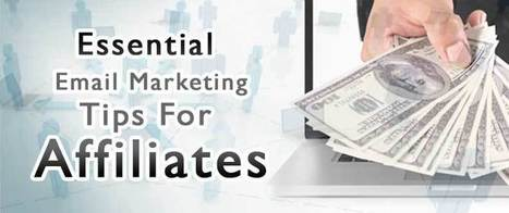 Essential Email Marketing Tips For Affiliates | AlphaSandesh Email Marketing Blog | best email marketing Tips | Scoop.it