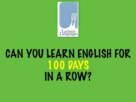 Larissa's Languages: #100happylearningenglishdays - a challenge to improve English through social media   LearningTeachingTeachingLearning   Scoop.it
