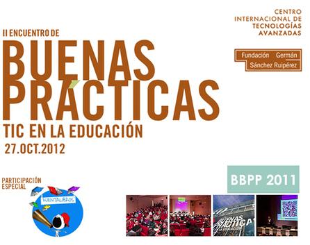 II Encuentro de Buenas Prácticas TIC en la educación. CITA 2012   27 Octubre via @Achinech   Create, Innovate & Evaluate in Higher Education   Scoop.it