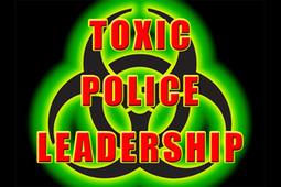 Toxic Police Leadership - Leadership - LawOfficer.com | Leadership, Toxic Leadership, and Systems Thinking | Scoop.it