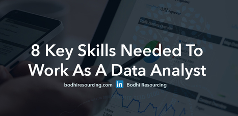 8 Key Skills Needed To Work As A Data Analyst - Bodhi Resourcing | EEDSP | Scoop.it