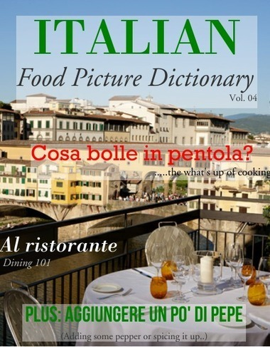 Italian Food Picture Dictionary Vol. 04 - Glossi by Alex Barfuss - Glossi.com | Learn Italian pdf | Scoop.it
