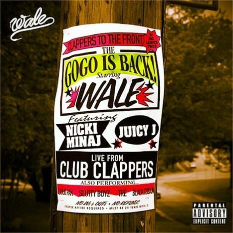 """Wale ft Nicki Minaj & Juicy J """"Clappers""""   GetAtMe   Scoop.it"""