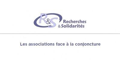 L'équipe de Recherches & Solidarités a besoin de vous pour son enquête auprès des responsables associatifs ! | Associations : communication, partenariats, recherche de financement.... | Scoop.it