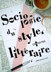 COnTEXTES, n° 18 : « Sociologie du style littéraire » | Art et littérature (etc.) | Scoop.it