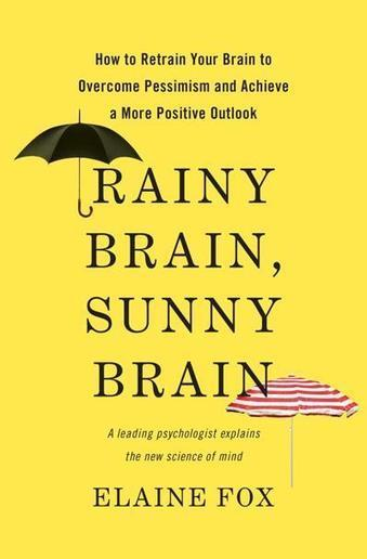 How to rewire your brain to be more optimistic | Truth, Beauty, Love | Scoop.it