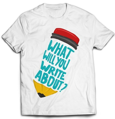 What Will You Write About T-Shirt | Lifelong Learning Topics | Scoop.it