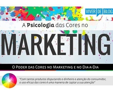 [INFOGRÁFICO] A Psicologia das Cores no Marketing e no Dia-a-dia | Neli Maria Mengalli's Scoop.it! Space | Scoop.it