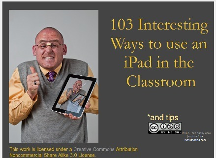 103 Interesting Ways to use an iPad in the Classroom | Education-Caitlin | Scoop.it
