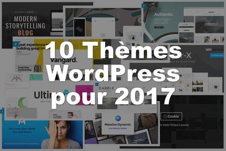 Les 10 meilleurs thèmes WordPress premium pour 2017 | Mes ressources personnelles | Scoop.it