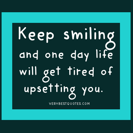 Very Best Quotes Custom Words Of Encouragement  Keep Smiling  V.