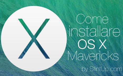 Hackintosh Mavericks: come installare OS X Mavericks in un normale PC [GUIDA] | Di tutto un pò... | Scoop.it
