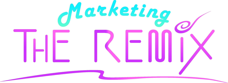 Marketing: THE REMIX