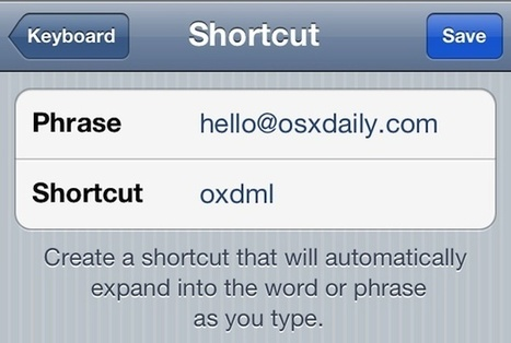 Create a Shortcut for Typing eMail Address Quickly in iOS | OSXDaily | How to Use an iPhone Well | Scoop.it