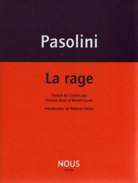 [note de lecture] La rage de Pasolini par Tristan Hordé   Poezibao   Scoop.it