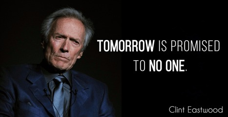 Clint Eastwood Quotes\' in Central Of Succes | Scoop.it