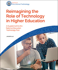 Higher Education Supplement to the National Education Technology Plan - Office of Educational Technology | Formación, tecnología y sociedad | Scoop.it