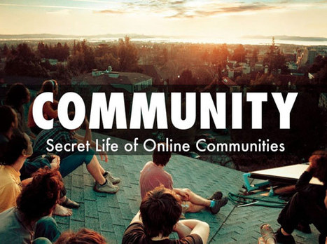 Creating Online Community : Secrets To Creating Effective Online Communities | Curation Revolution | Scoop.it