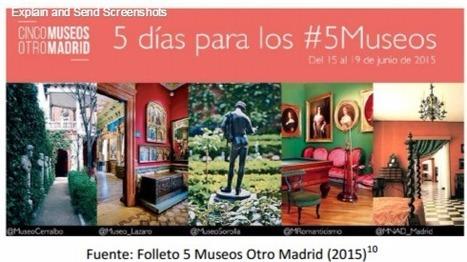 #5Museos: un caso de éxito sobre la oportunidad de las redes sociales para generar engagement /Mónica Viñarás Abad;Raquel Caerols Mateo | Comunicación en la era digital | Scoop.it